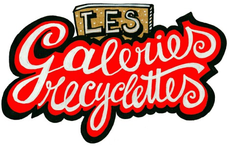Les Galeries Recyclettes #2