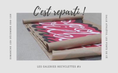Les Galeries Recyclettes #3   Appel à candidatures !