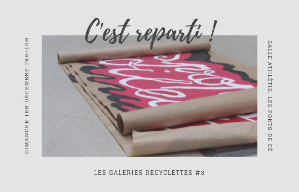 Les Galeries Recyclettes #3 | Appel à candidatures !