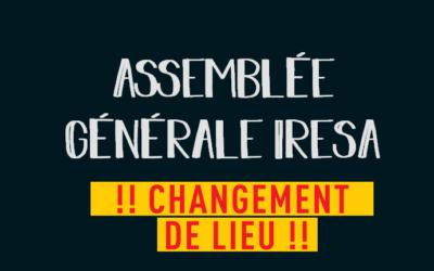 📢 Assemblée Générale de l'IRESA | ATTENTION CHANGEMENT DE LIEU